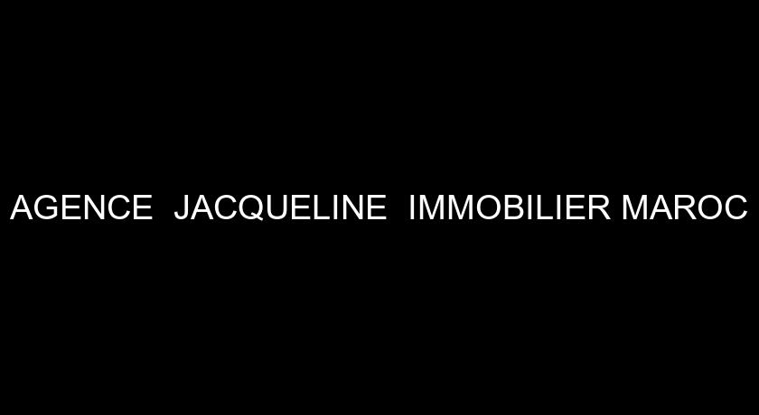 AGENCE  JACQUELINE  IMMOBILIER MAROC