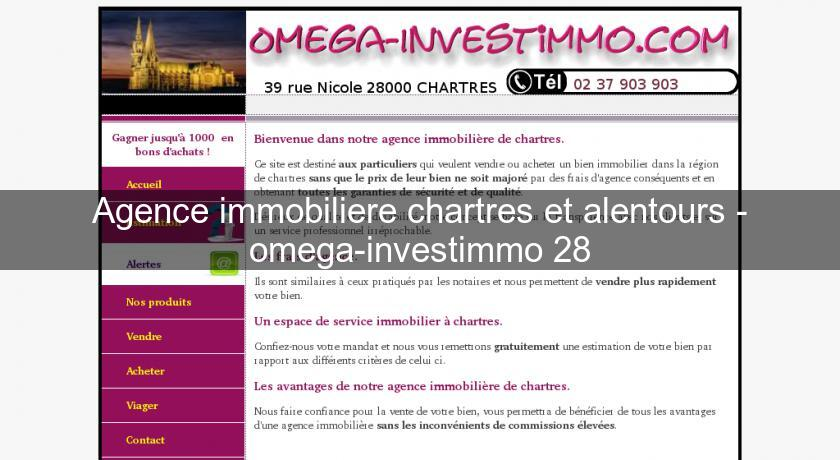 Agence immobiliere chartres et alentours - omega-investimmo 28