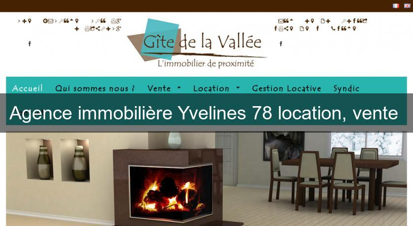 Agence immobilière Yvelines 78 location, vente