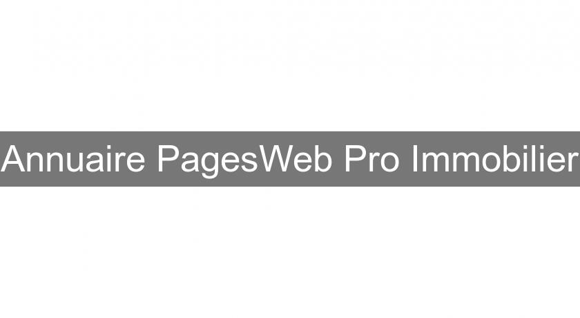 Annuaire PagesWeb Pro Immobilier