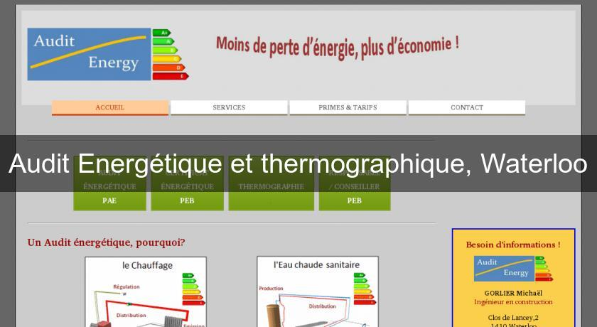 Audit Energétique et thermographique, Waterloo