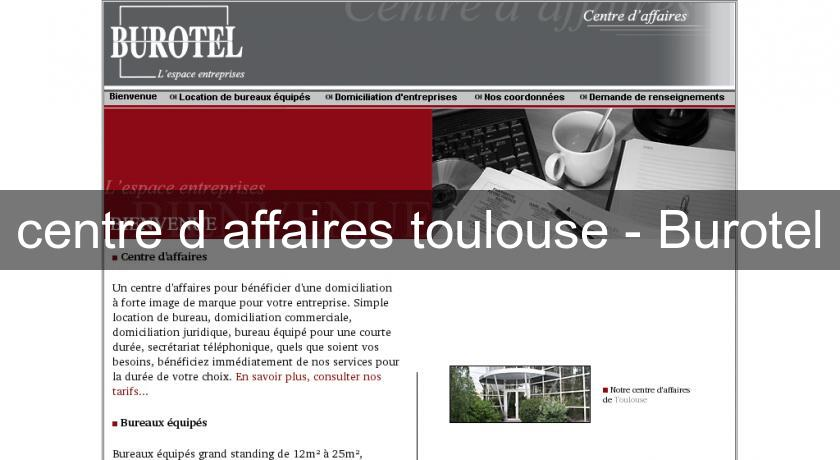 centre d'affaires toulouse - Burotel