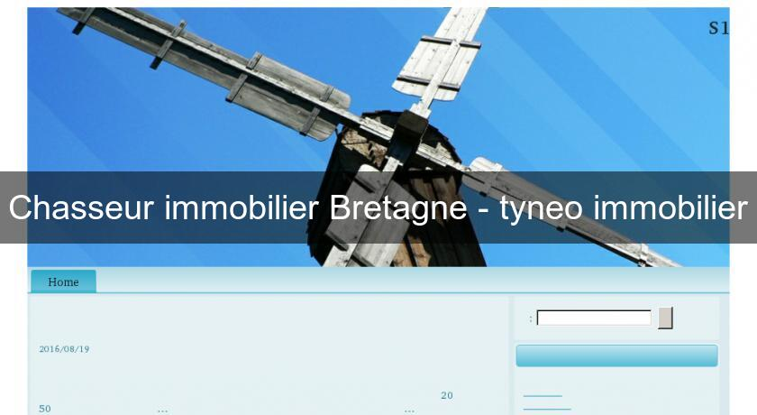Chasseur immobilier Bretagne - tyneo immobilier