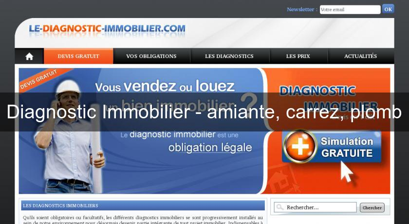 Diagnostic Immobilier - amiante, carrez, plomb