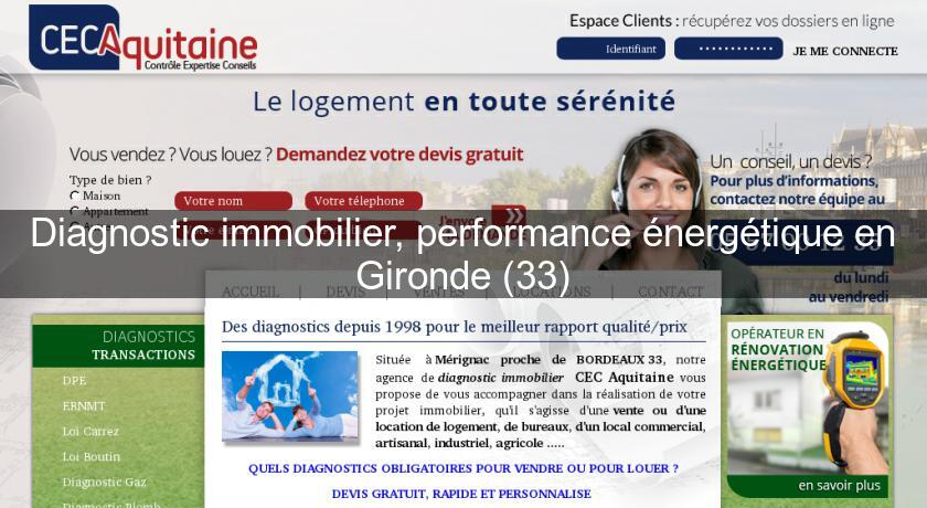 Diagnostic immobilier, performance énergétique en Gironde (33)