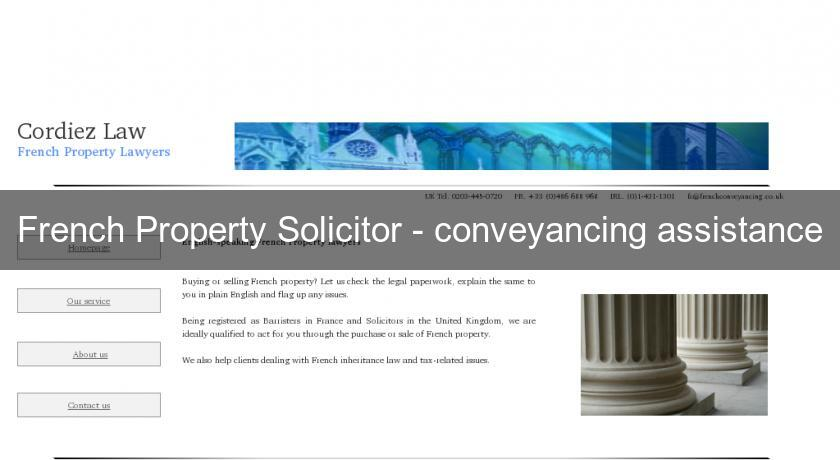 French Property Solicitor - conveyancing assistance
