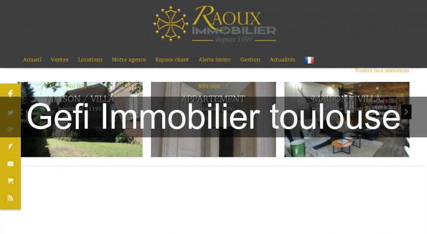 Gefi Immobilier toulouse