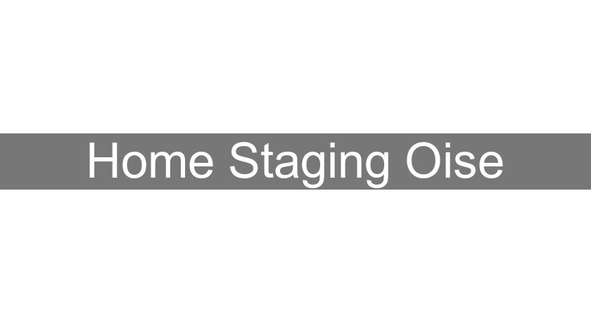 Home Staging Oise