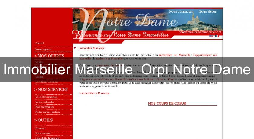 Immobilier Marseille  Orpi Notre Dame