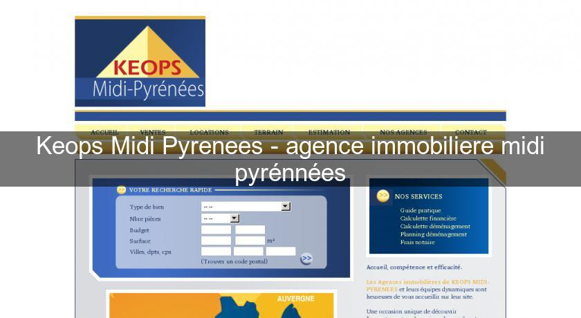 Keops Midi Pyrenees - agence immobiliere midi pyrénnées