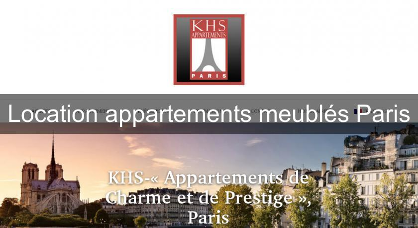Location appartements meublés Paris