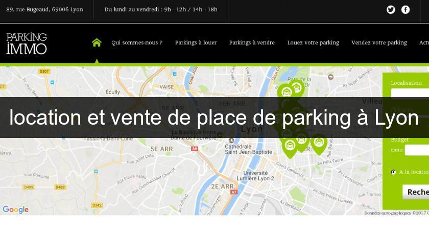 location et vente de place de parking à Lyon