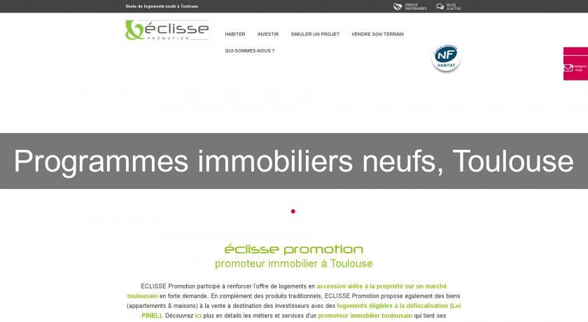 Programmes immobiliers neufs, Toulouse