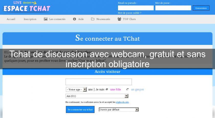 Tchat de discussion avec webcam gratuit et sans for Inscription d et co