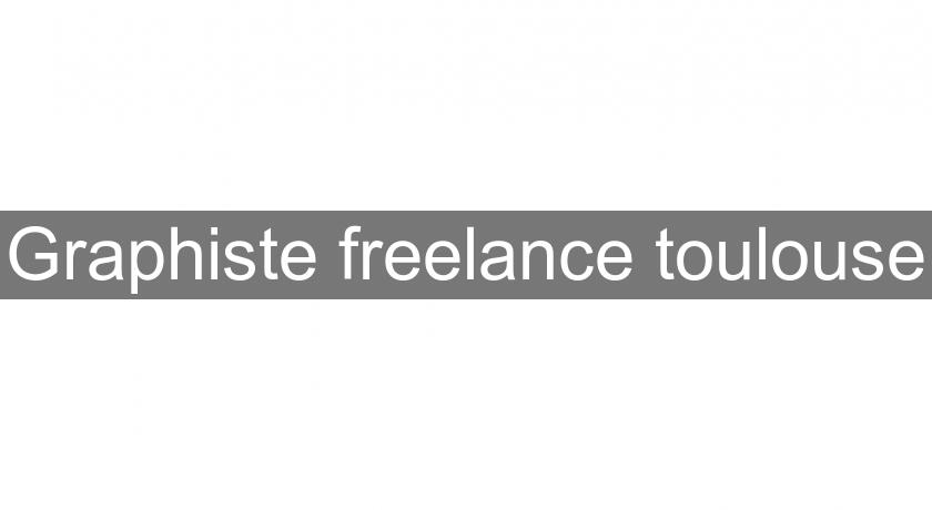 Graphiste freelance toulouse