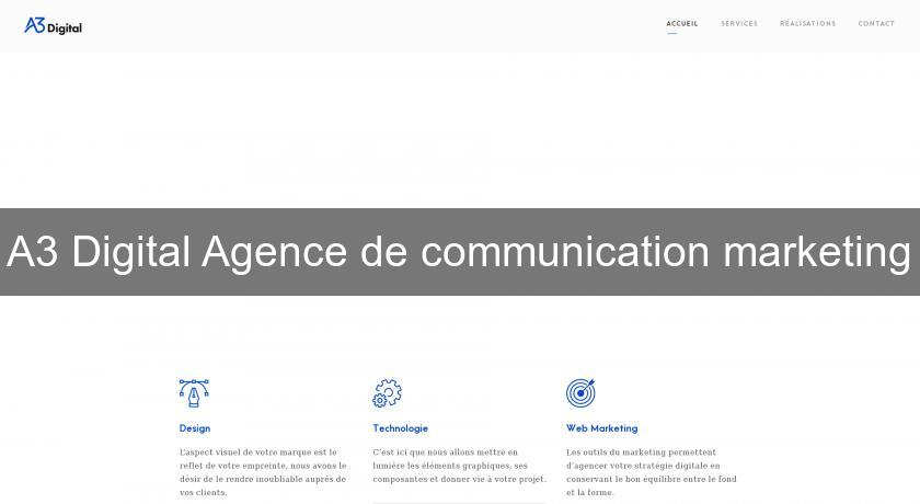 A3 Digital Agence de communication marketing