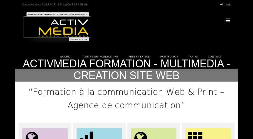 ACTIVMEDIA FORMATION - MULTIMEDIA - CREATION SITE WEB