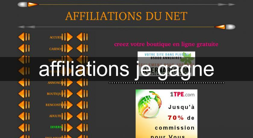 affiliations je gagne
