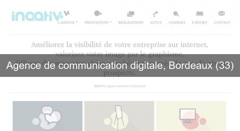 Agence de communication digitale, Bordeaux (33)