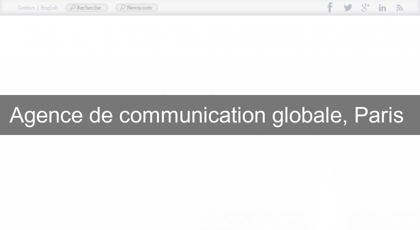 Agence de communication globale, Paris