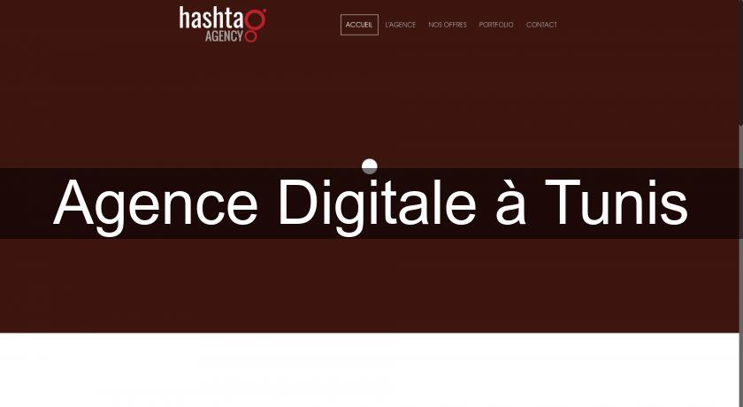 Agence Digitale à Tunis