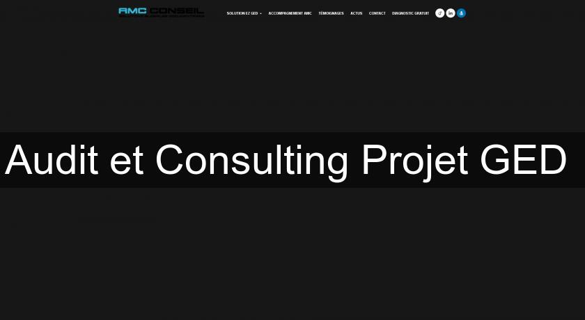 Audit et Consulting Projet GED