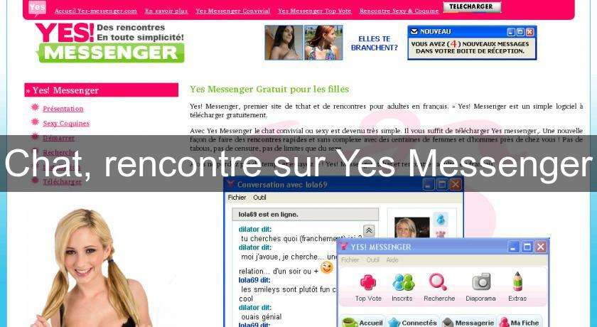 Chat, rencontre sur Yes Messenger