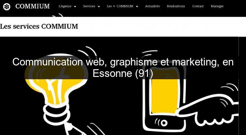 Communication web, graphisme et marketing, en Essonne (91)