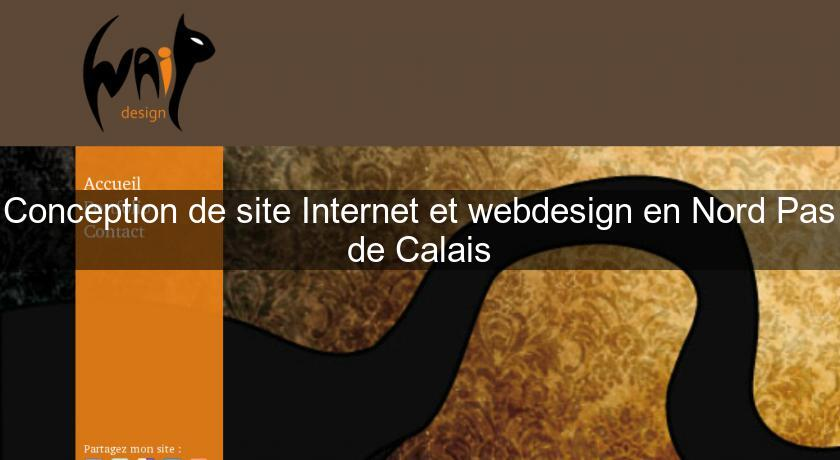 Conception de site Internet et webdesign en Nord Pas de Calais