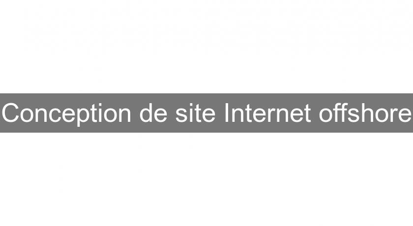 Conception de site Internet offshore