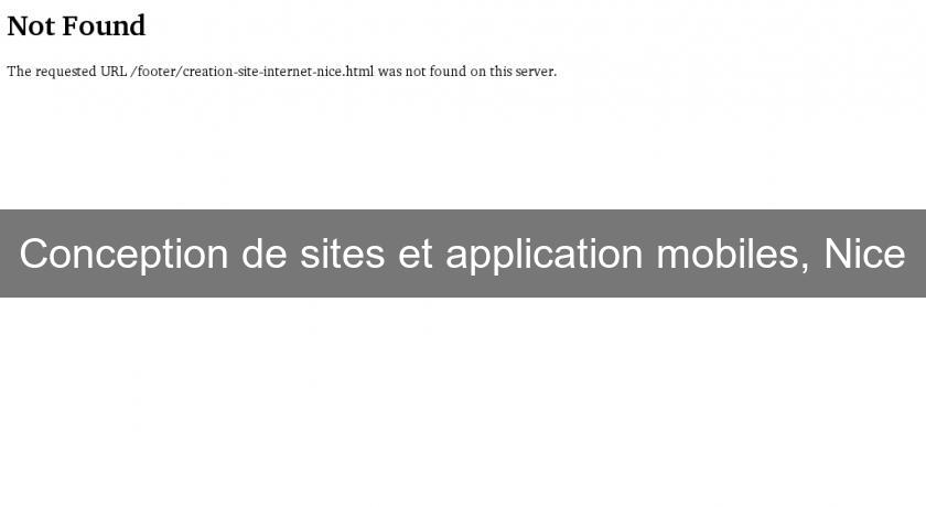 Conception de sites et application mobiles, Nice