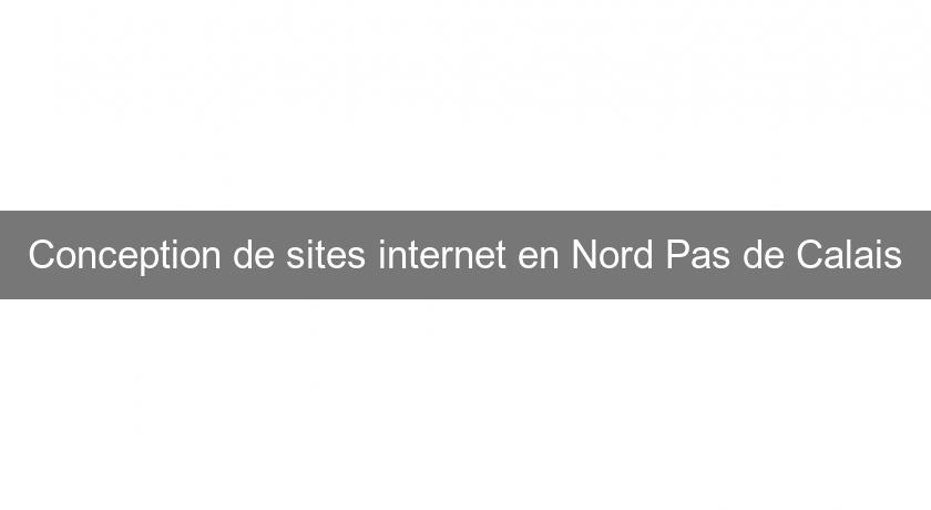 Conception de sites internet en Nord Pas de Calais
