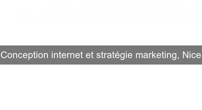Conception internet et stratégie marketing, Nice