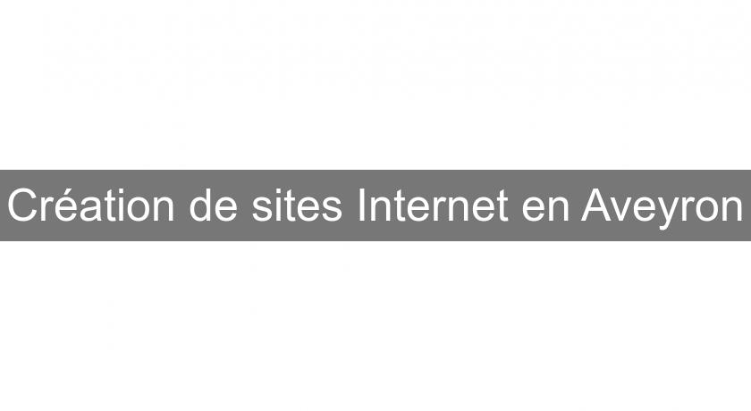 Création de sites Internet en Aveyron