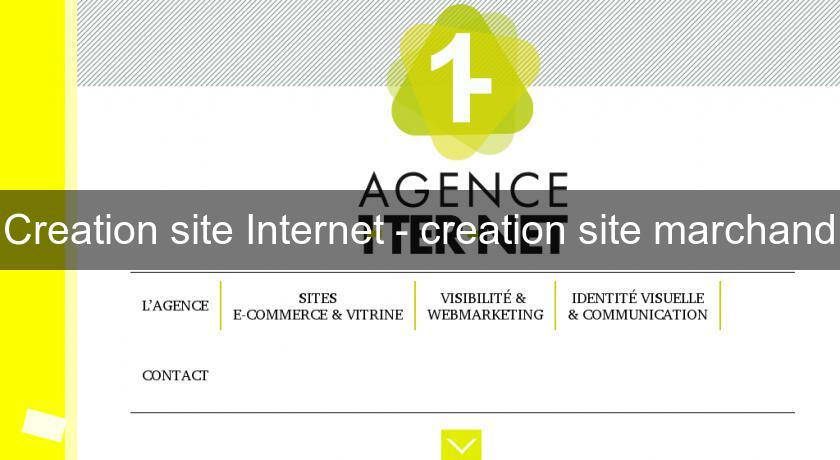 Creation site Internet - creation site marchand