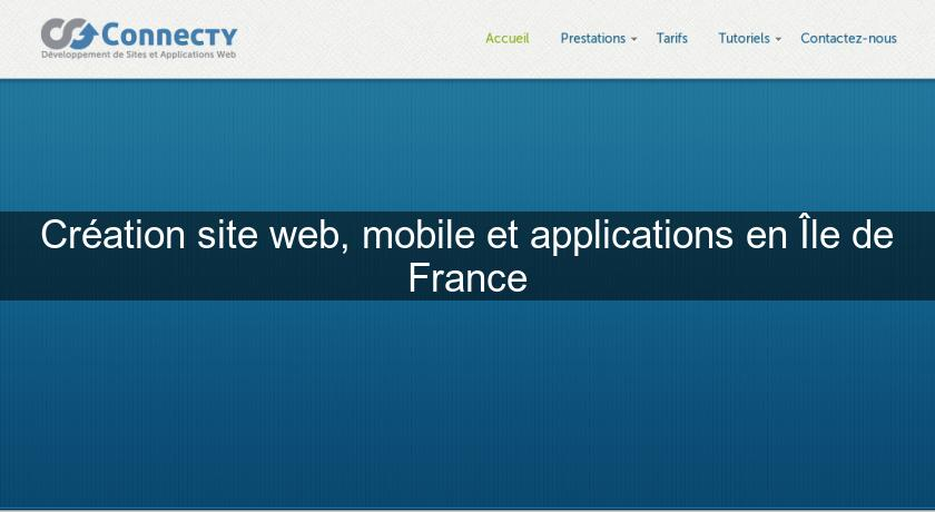Création site web, mobile et applications en Île de France