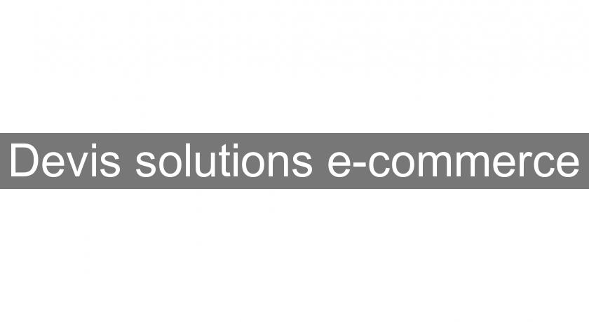 Devis solutions e-commerce