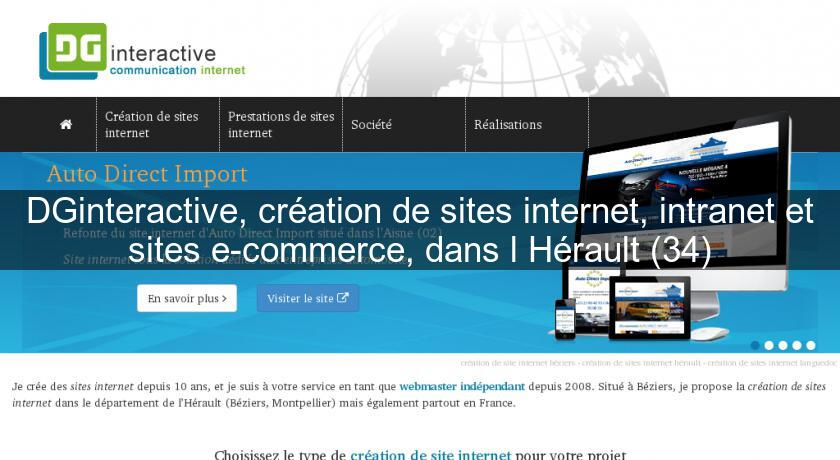 DGinteractive, création de sites internet, intranet et sites e-commerce, dans l'Hérault (34)