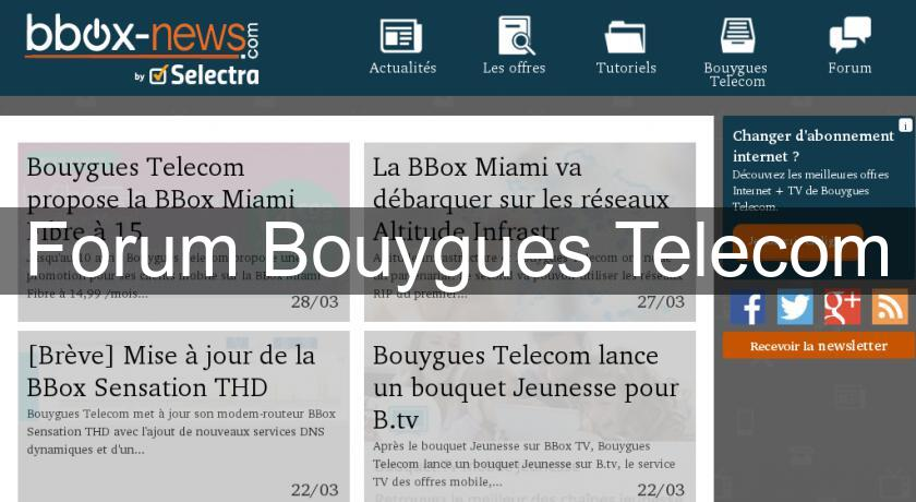 Forum Bouygues Telecom