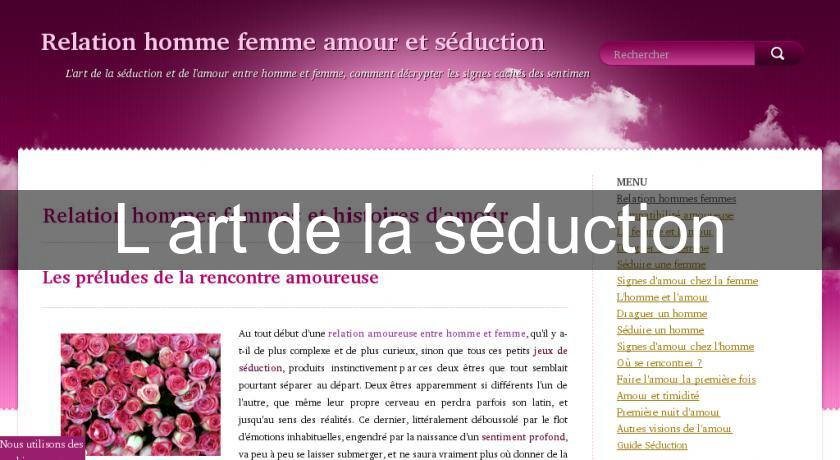 L'art de la séduction
