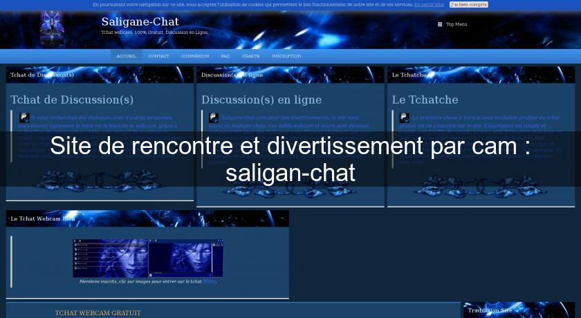 Site de rencontre et divertissement par cam : saligan-chat