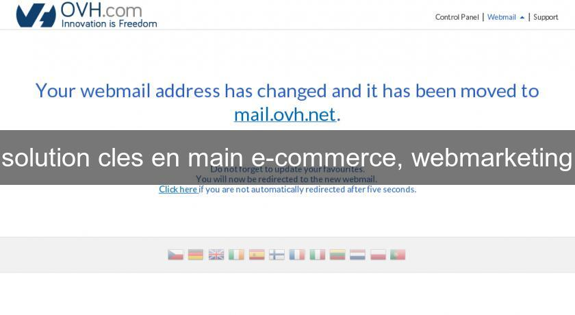 solution cles en main e-commerce, webmarketing
