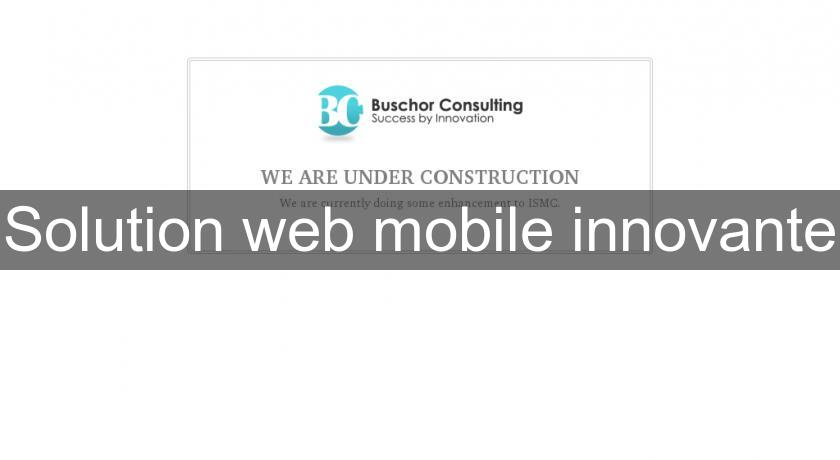 Solution web mobile innovante
