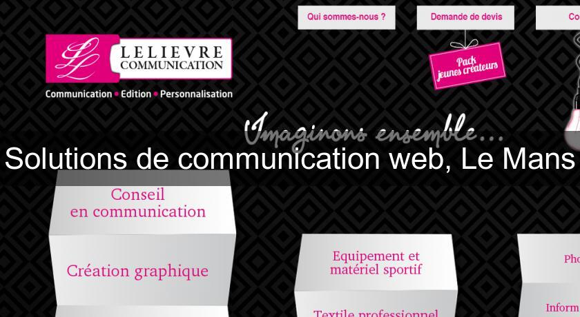 Solutions de communication web, Le Mans