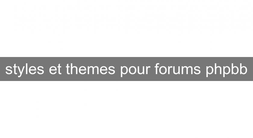 styles et themes pour forums phpbb