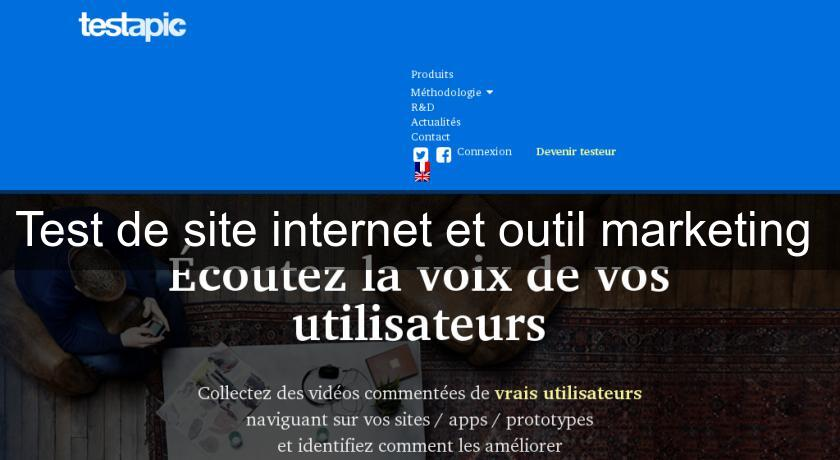 Test de site internet et outil marketing