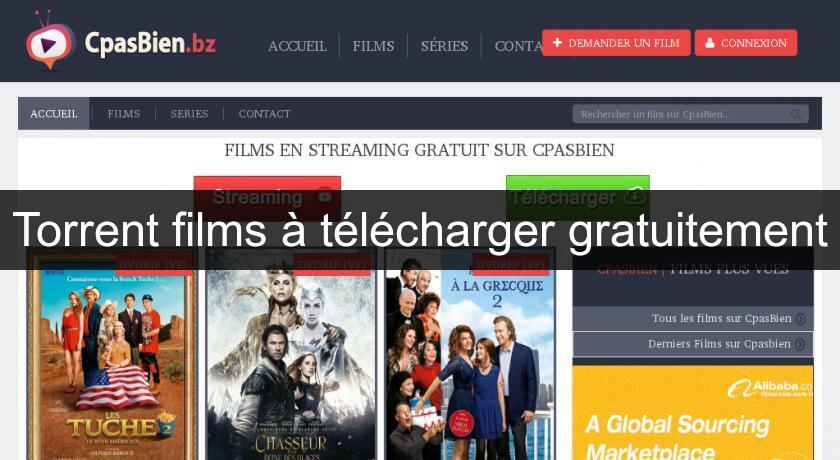 Torrent films à télécharger gratuitement