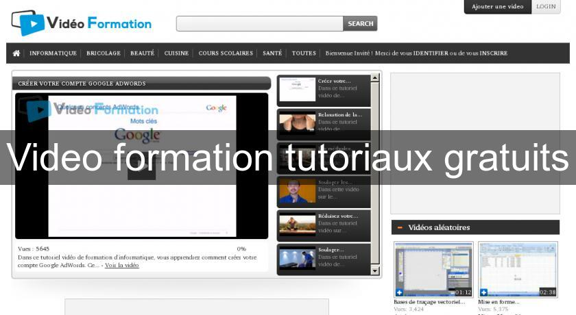 Video formation tutoriaux gratuits