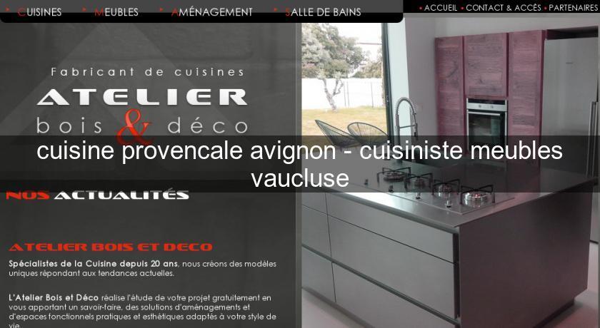 Cuisine provencale avignon cuisiniste meubles vaucluse for Meuble cuisine provencale