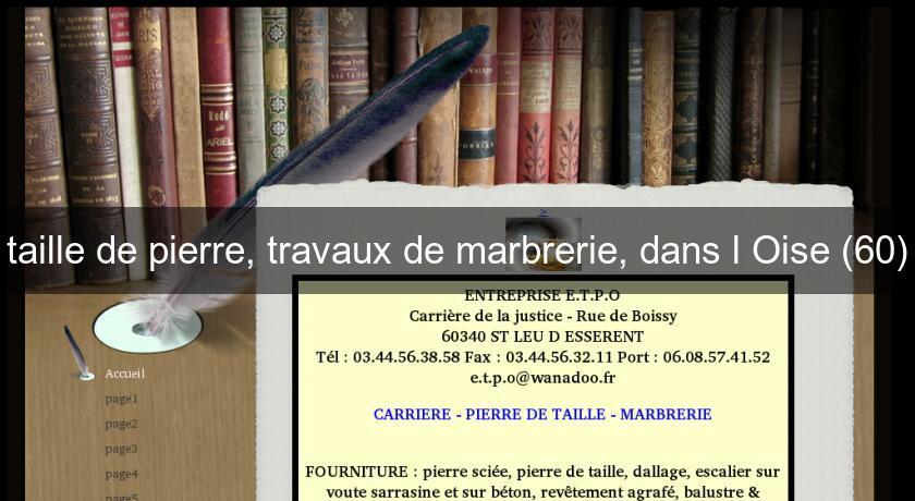 Tailleur De Pierre Oise : taille de pierre travaux de marbrerie dans l 39 oise 60 ~ Premium-room.com Idées de Décoration